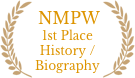 NMPW 1st Place History / Biography